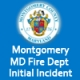 Montgomery MD Fire Dept - Initial Incident