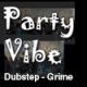 Party Vibe Radio - Dubstep - Grime