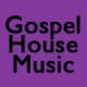 Gospel House Music