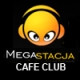 Megastacja Cafe Club
