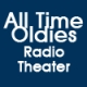 All Time Oldies Radio Theater